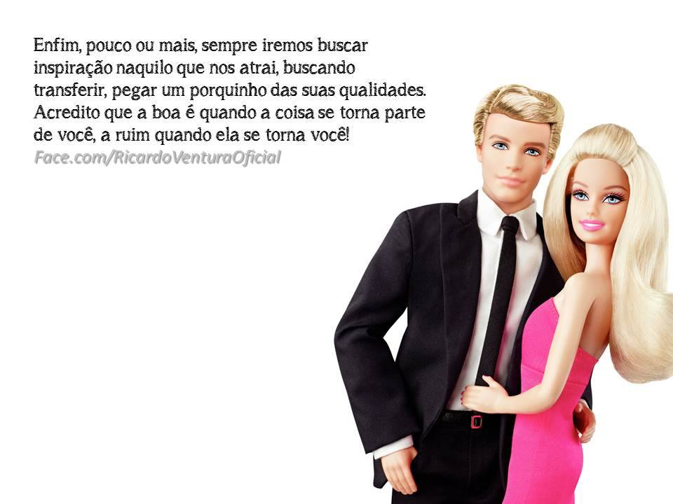 Queremos Ser o Ken ou a Barbie!
